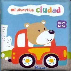 BABY BAÑO -MI DIVERTIDA CIUDAD-           (LIBRO DE BAÑO)