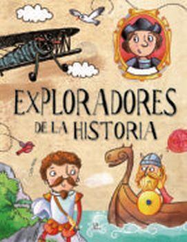EXPLORADORES DE LA HISTORIA               (EMPASTADO)