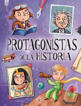 PROTAGONISTAS DE LA HISTORIA              (EMPASTADO)