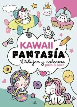 KAWAII FANTASIA -DIBUJAR Y COLOREAR PASO A PASO-