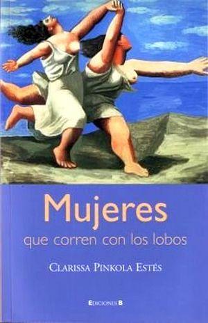 MUJERES QUE CORREN CON LOS LOBOS (NVA.EDICION)