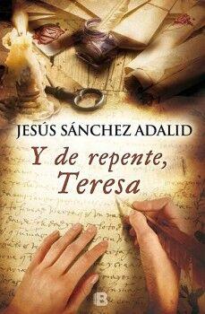 Y DE REPENTE, TERESA (EMPASTADO)