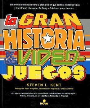 GRAN HISTORIA DE LOS VIEDEOJUEGOS, LA