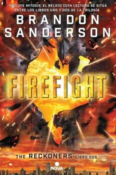 FIREFIGHT -THE RECKONERS LIBRO DOS-