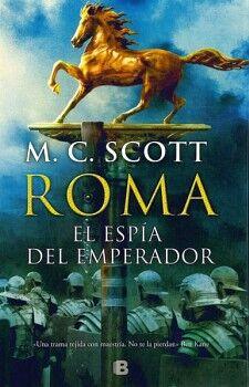 ROMA -EL ESPIA DEL EMPERADOR- (EMPASTADO)