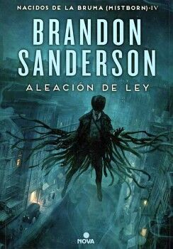 ALEACION DE LEY -NACIDOS DE LA BRUMA (MISTBORN IV)- (EMP.)
