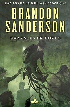 BRAZALES DE DUELO -NACIDOS DE LA BRUMA (MISTBORN VI)- (EMP.)
