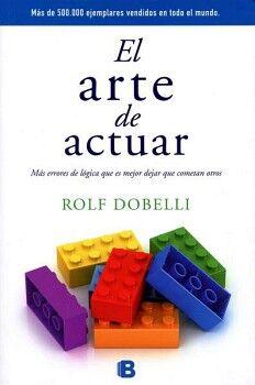ARTE DE ACTUAR, EL