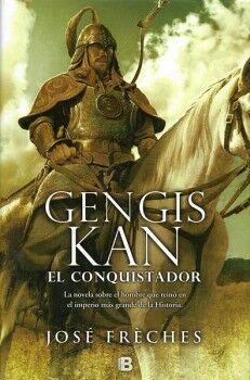 GENGIS KAN -EL CONQUISTADOR- (EMPASTADO)
