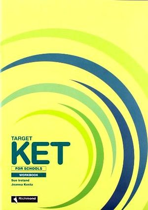 TARGET KET FOR SCHOOLS WORKBOOK