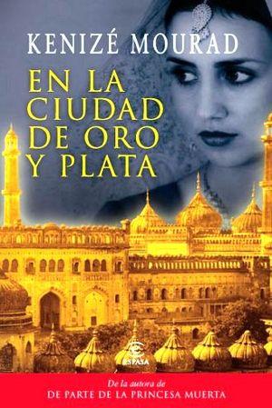 EN LA CIUDAD DE ORO Y PLATA