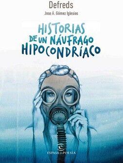 HISTORIAS DE UN NAUFRAGO HIPOCONDRIACO