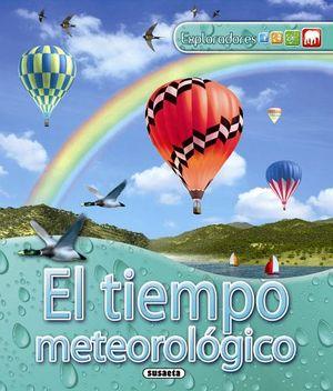 TIEMPO METEOROLOGICO, EL (EXPLORADORES)