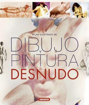 DIBUJO Y PINTURA EL DESNUDO               (EMPASTADO)