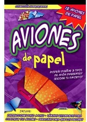 AVIONES DE PAPEL (COL.SUPERORIGAMI)