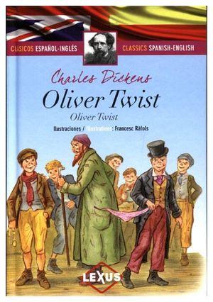 OLIVER TWIST   (CLASICOS ESPAÑOL-INGLES/EMPASTADO)
