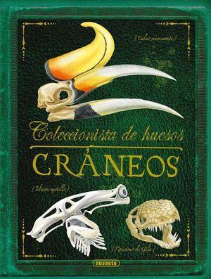 COLECCIONISTA DE HUESOS -CRANEOS-