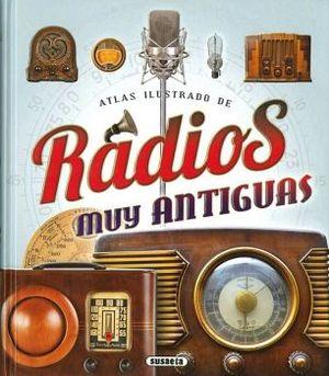 ATLAS ILUSTRADO DE RADIOS MUY ANTIGUAS    (EMPASTADO)
