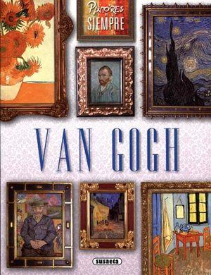 VAN GOGH (PINTORES DE SIEMPRE)