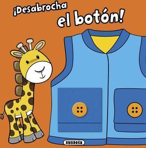 DESABROCHA EL BOTON!