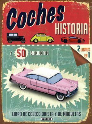 COCHES -HISTORIA Y 50 MAQUETAS-