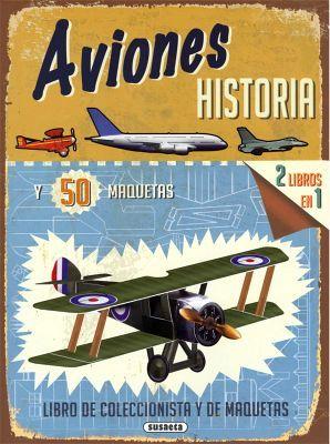 AVIONES -HISTORIA Y 50 MAQUETAS