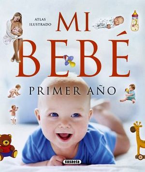 ATLAS ILUSTRADO -MI BEBE/PRIMER AÑO-     (EMP.)