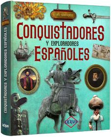 CONQUISTADORES Y EXPLORADORES ESPAÑOLES -ATLAS ILUST.- (GF/EMP)