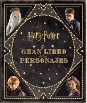 HARRY POTTER -EL GRAN LIBRO DE LOS PERSONAJES- (EMPASTADO)