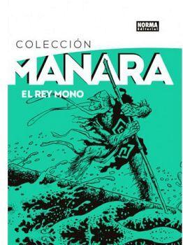 REY MONO, EL -COLECCION MANARA 2-         (EMPASTADO)