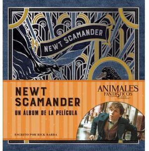 NEWT SCAMANDER -UN ALBUM DE LA PELICULA-  (EMPASTADO)