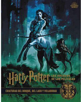 HARRY POTTER -LOS ARCHIVOS DE LAS PELICULAS 1- (CRIATURAS)