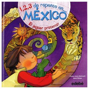 1,2,3 DE REPENTE EN MEXICO EL JAGUAR PROTECTOR
