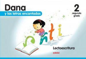 DANA Y LAS LETRAS ENCANTADAS 2DO. PREESC. (4AÑOS C/ANEXO)