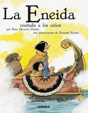 ENEIDA CONTADA A LOS NIÑOS, LA
