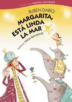 MARGARITA, ESTA LINDA LA MAR             (POESIA ILUSTRADA/EMP.)