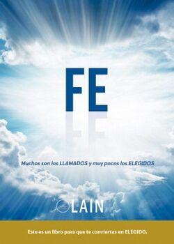 FE  -MUCHOS SON LOS LLAMADOS Y POCOS LOS ELEGIDOS- VOL.6
