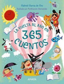 VUELTA AL AÑO EN 365 CUENTOS, LA          (EMPASTADO)
