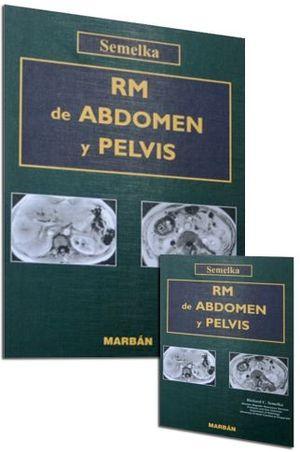 RM DE ABDOMEN Y PELVIS 2 VOLS.