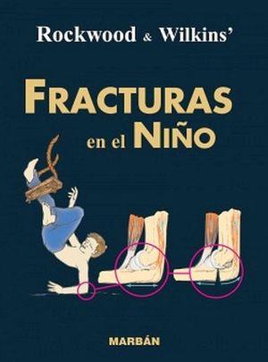 FRACTURAS EN EL NIÑO  (RESIDENTE 15)