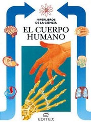 CUERPO HUMANO, EL (HIPERLIBROS DE LA CIENCIA)