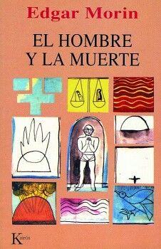 HOMBRE Y LA MUERTE, EL