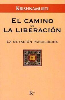CAMINO DE LA LIBERACION, EL