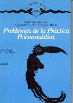 PROBLEMAS DE LA PRACTICA PSICOANALITICA