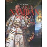 ARTE NAMBAN EN EL MEXICO VIRREINAL, EL (GF)
