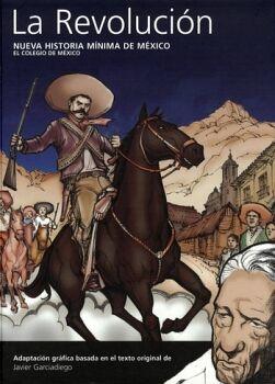 NUEVA HISTORIA MINIMA DE MEXICO -LA REVOLUCION- (EMPASTADO)