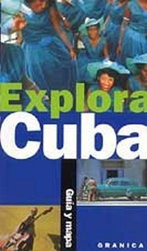 EXPLORA CUBA          GUIA Y MAPA