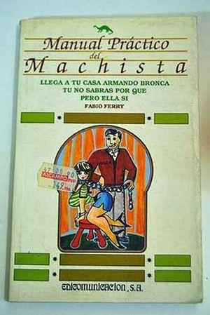 MANUAL PRACTICO DEL MACHISTA