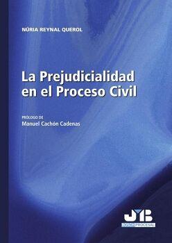 LA PREJUDICIALIDAD EN EL PROCESO CIVIL