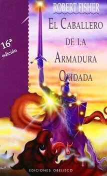 CABALLERO DE LA ARMADURA OXIDADA, EL (EMPASTADO)